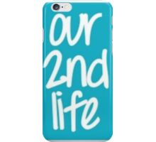 O2L ~ Our 2nd Life iPhone Case/Skin