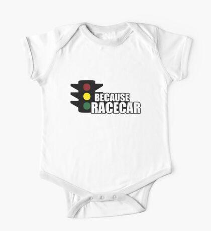 Because Racecar One Piece - Short Sleeve
