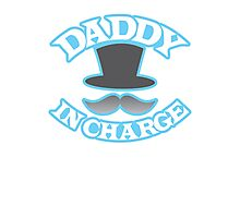 DADDY in charge with top hat and mustache Photographic Print
