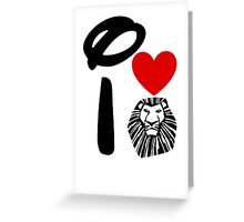 I Heart The Lion King Greeting Card