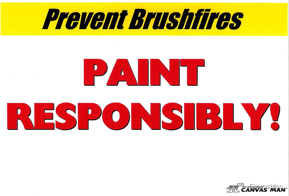 Prevent Brushfires by CanvasMan