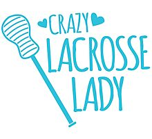 Crazy Lacrosse Lady Photographic Print