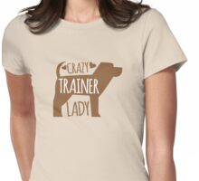 Crazy Trainer Lady Womens Fitted T-Shirt