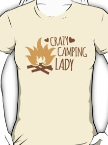 Crazy Camping Lady with camp fire and sticks T-Shirt