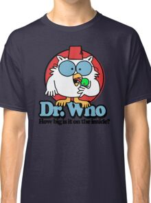 The World May Never Know Classic T-Shirt