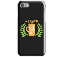 Crazy Beer Lady  iPhone Case/Skin