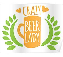 Crazy Beer Lady  Poster
