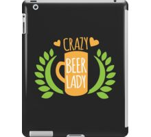 Crazy Beer Lady  iPad Case/Skin