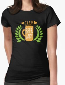 Crazy Beer Lady  Womens Fitted T-Shirt