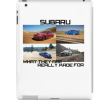 Subaru.. What they are really made for!  iPad Case/Skin