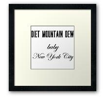 Diet Mountain Dew Framed Print