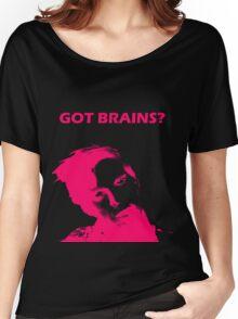 Got Brains? Women's Relaxed Fit T-Shirt