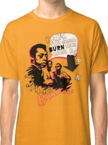 New James Baldwin (now with more 'tude) Classic T-Shirt
