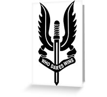 Who Dares Wins Greeting Card