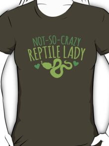 not-so-crazy REPTILE Lady T-Shirt