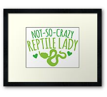not-so-crazy REPTILE Lady Framed Print