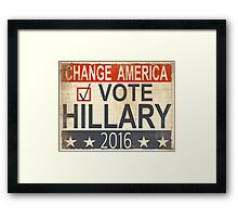 Vote Hillary Clinton 2016 Framed Print