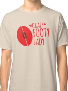 Crazy Footy Lady Classic T-Shirt
