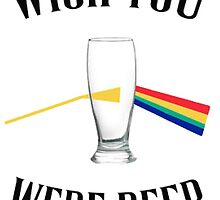Wish you were beer by nnuriasays