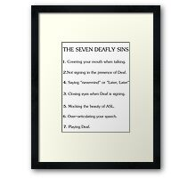 Deafly Sins - American sign language Framed Print