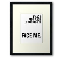 FACE ME - American Sign Language Framed Print