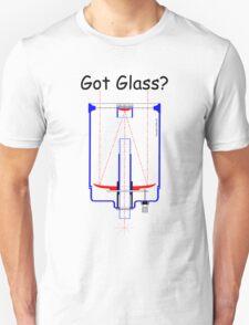 Got Glass? T-Shirt