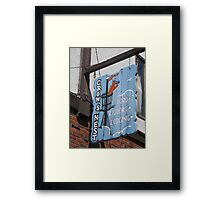 A Perfect Sign for A Perfect Storm Framed Print