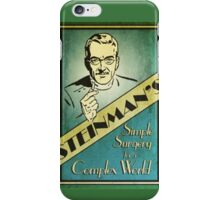 Steinman's Simple Surgery Ad iPhone Case/Skin