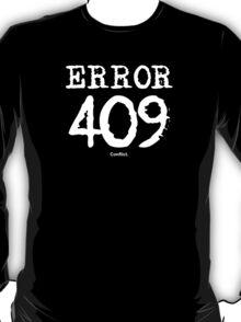 Error 409. Conflict. T-Shirt