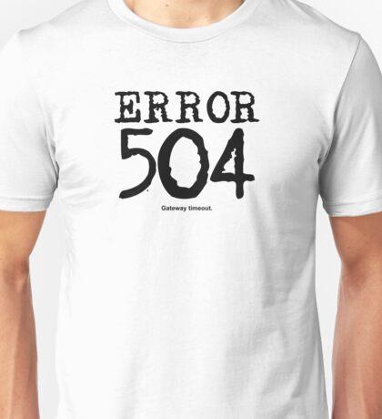 Error 504. Gateway timeout. Unisex T-Shirt
