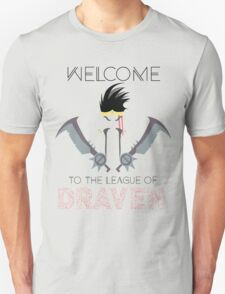 Welcome to the league of Draven T-Shirt