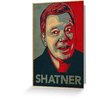SHATNER Greeting Card