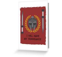 Vengeance Greeting Card