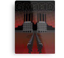 Corporate Greed Metal Print