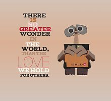walle, the greatest wonder.. inspirational quote by chicamarsh1