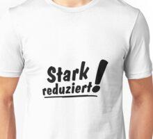 Stark Reduziert! Unisex T-Shirt