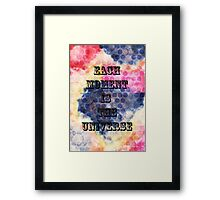 EACH MOMENT IS THE UNIVERSE Framed Print
