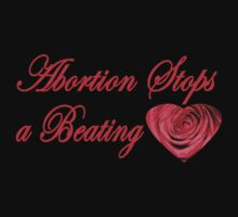 ABORTION STOPS A BEATING HEART by Charlene Aycock IPA