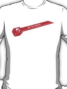 Zip Tie Mafia T-Shirt
