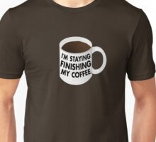 Walter I'm Staying Mug Unisex T-Shirt