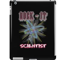 """Rock-It Scientist"" CGI iPad Case/Skin"
