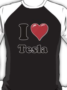 I Love Tesla T-Shirt