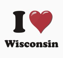 I Love Wisconsin  Kids Clothes