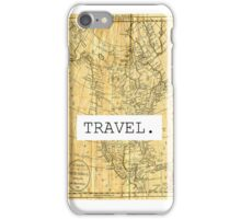 TRAVEL. iPhone Case/Skin