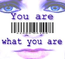 You are What You Are by Steve Wyburn