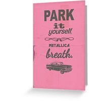Park It Yourself Greeting Card
