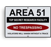 AREA 51 Warning Road Sign Humorous  Canvas Print