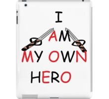 I am a hero iPad Case/Skin