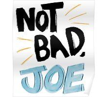 Not Bad, Joe (DARK) Poster