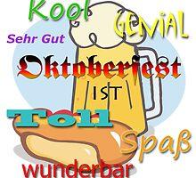 Oktoberfest ist Kool Spass Wunderbar - Oktoberfest is Awesome in German by GermanDesigns
